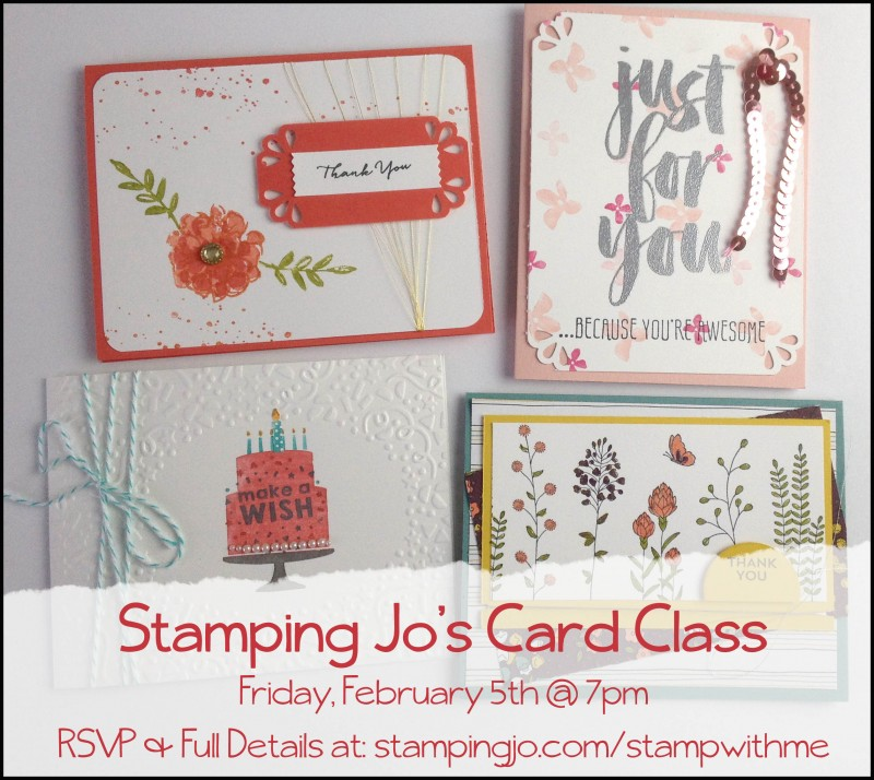 StampingJo's Feb card class: www.stampingjo.com/stampwithme