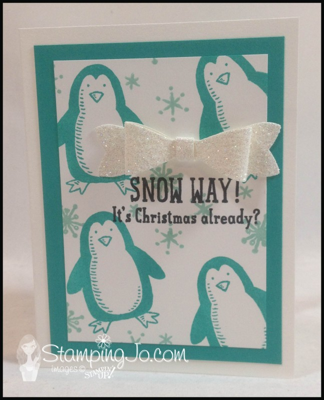 Snow Place Christmas Card, hand made christmas card, hand stamped, glimmer paper, bow builder punch, penguin, cute and easy card