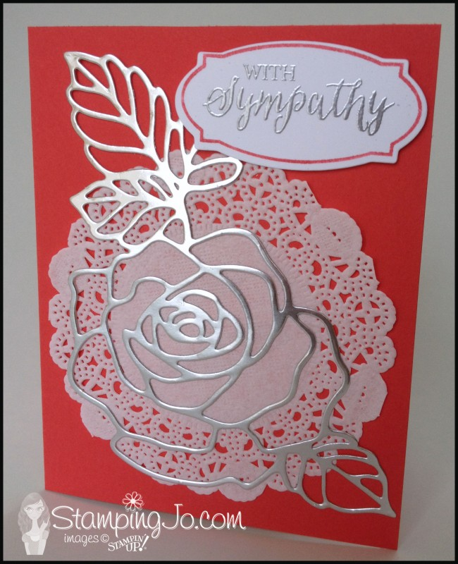 Stampin' Up, Rose Wonder, Rose Garden Thinlit Dies, Silver Foil Sheets, Big Shot, Quick and Easy Card, Sympathy card, hand stamped card, hand made card