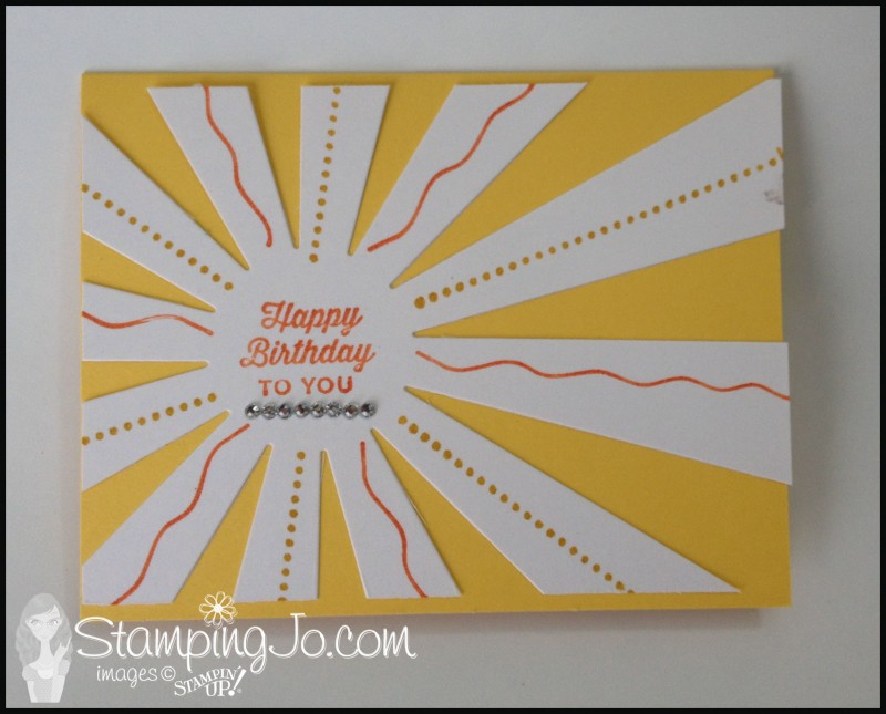 Sunburst Sayings, Stampin Up, hand stamped, hand made card, quicky and easy card, birthday card