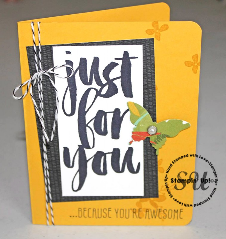 Just For You, hand stamped, hand made card, Sale-A-Bration