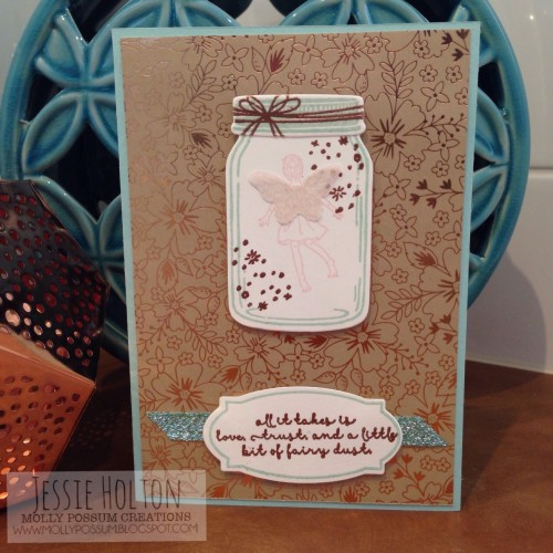 Jessie Holton MollyPossum Creations Stampin Up Jar of Love Bundle Fairy Celebration Tracy May Blog Hop 3