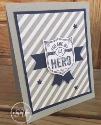 My Hero, Stampin Up, masculine hand stamped card
