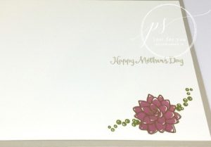 Oh So Succulent, Stampin Up, Mother's Day card,inside of card