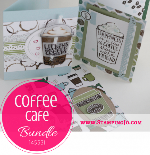 Get your creative and coffee fix in one with the Coffee Cafe bundle from Stampin Up, www.StampingJo.com