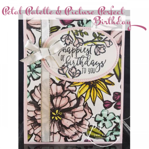 Petal Palette & Picture Perfect Birthday Card